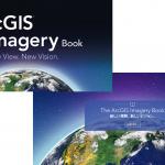 読んで分かる!見て楽しい!「The ArcGIS Imagery Book(日本語版)」で画像やリモート センシングを学ぼう!
